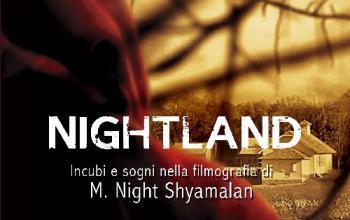 Nightland – Incubi e sogni nella filmografia di Shyamalan