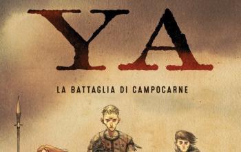 YA. La battaglia di Campocarne