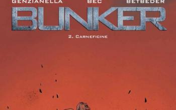 Bunker – 2. Carneficine in edicola