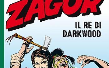 Zagor. Il re di Darkwood