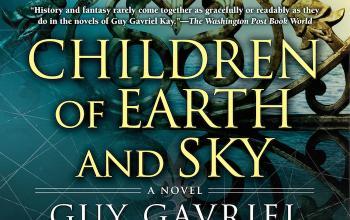 Guy Gavriel Kay: un quarto di giro verso il fantastico