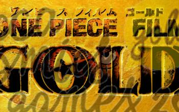 L'anteprima nazionale di One Piece GOLD a Lucca Comics and Games 2016