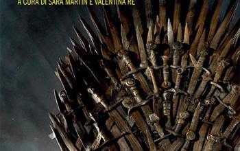 Game of Thrones. Una mappa per immaginare mondi