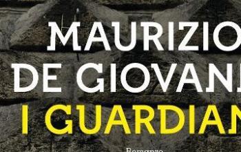 Arrivano I Guardiani di Maurizio De Giovanni