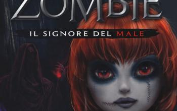Il signore del male. Once upon a zombie