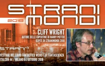 Ancora posti disponibili per il workshop con Cliff Wright a Stranimondi 2018!