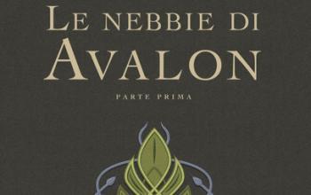 Le nebbie di Avalon di Marion Zimmer Bradley ritornano in libreria