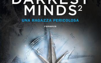 Darkest minds. Una ragazza pericolosa