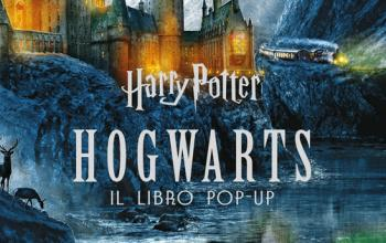 Harry Potter. Hogwarts. Nuovo pop-up per Matthew Reinhart