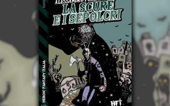 Heroic Fantasy Italia presenta: La scure e i sepolcri