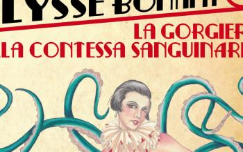 Gli strani casi di Ulysse Bonamy: La gorgiera della contessa sanguinaria