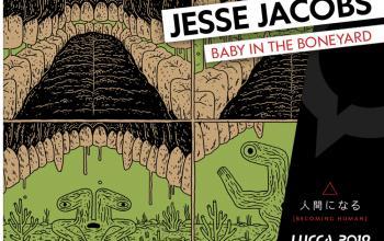 Lucca Comics & Games: ospite Jesse Jacobs