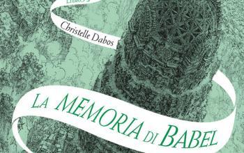 La memoria di Babel. L'attraversaspecchi