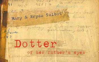 Dotter of her Father's Eyes di Mary e Bryan Talbot da NPE