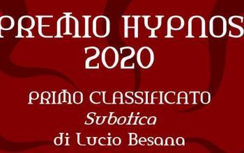 Lucio Besana è il vincitore del Premio Hypnos 2020!