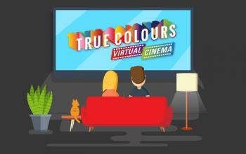 Un cinema virtuale con True Colours e MYmovies