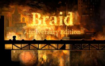 Nel 2021 arriva Braid, Anniversary Edition