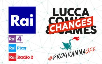 Lucca Changes: come seguire la manifestazione online e sulla RAI
