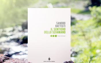 Il sentiero dello sciamano di Sandro Battisti