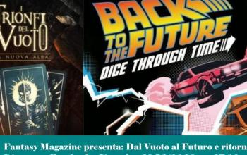 FantasyMagazine oggi pomeriggio in diretta: dal Vuoto al Futuro e ritorno!
