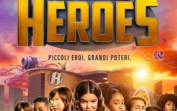 We can be heroes - Piccoli eroi. Grandi poteri
