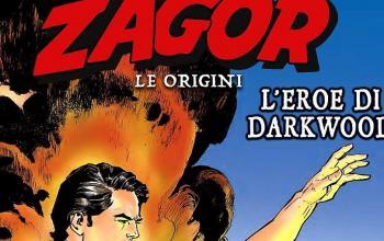 Zagor. Le origini. L'eroe di Darkwood