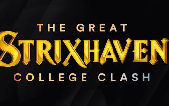 The Great Strixhaven College Clash