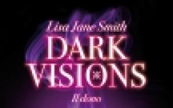 Arriva Dark Visions - Il Dono, firmato Lisa Jane Smith