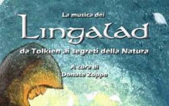 La musica dei Lingalad - Da Tolkien ai Segreti della Natura