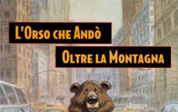 L'orso che andò oltre la montagna, di William Kotzwinkle