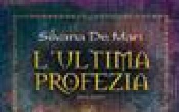 Silvana De Mari: L'ultima profezia del mondo degli uomini