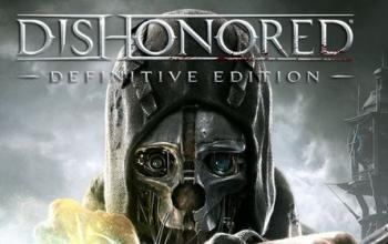 Dishonored: Definitive Edition, ecco il trailer