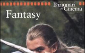 Cinema fantasy, ecco il dizionario