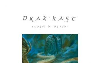 Drak'kast :  Storie di Draghi