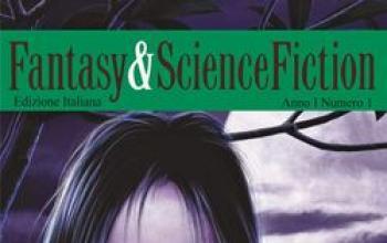 Fantasy & Science Fiction è in edicola