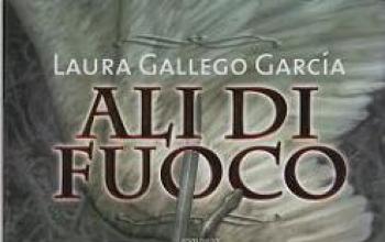 Le Ali di fuoco di Laura Gallego Garcia