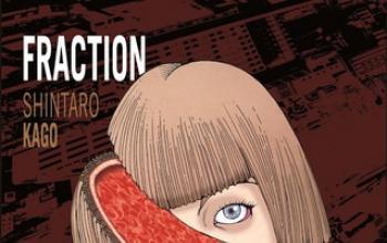 Fraction, il ritorno di Shintaro Kago