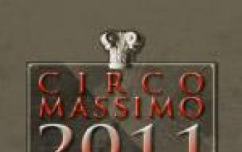 Circo Massimo 2011 prorogato fino al 15 aprile