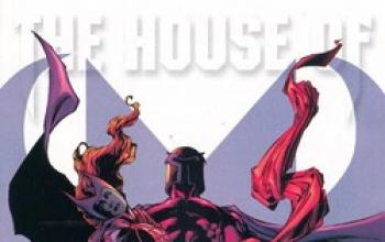 House of M: l'evento Marvel dell'anno