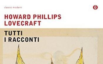 Tutti i racconti di H.P. Lovecraft