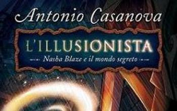 L'illusionista: Nasha Blaze e il mondo segreto