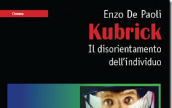 Kubrick - Il disorientamento dell'individuo
