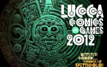 Lucca Comics & Games 2012, si comincia!