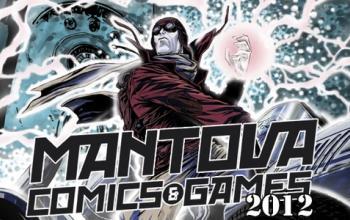 Al via il Mantova Comics and Games 2012