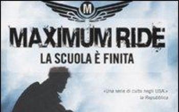 Maximum Ride: La Scuola è Finita