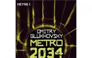 Metro 2034 di Dmitry Glukhovsky: la storia continua