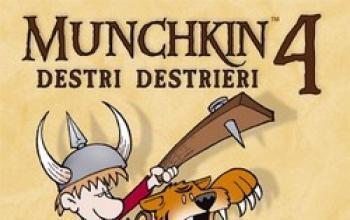 "Munchkin 4: ""Destri Destrieri e Dadi Sinistri""-"