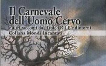 Il carnevale dell'Uomo Cervo