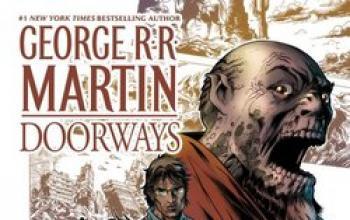 Doorways, il telefilm di fantascienza scritto da George R.R. Martin diventa fumetto