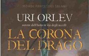 La corona del drago ovvero l'eterna lotta del Bene contro il Male